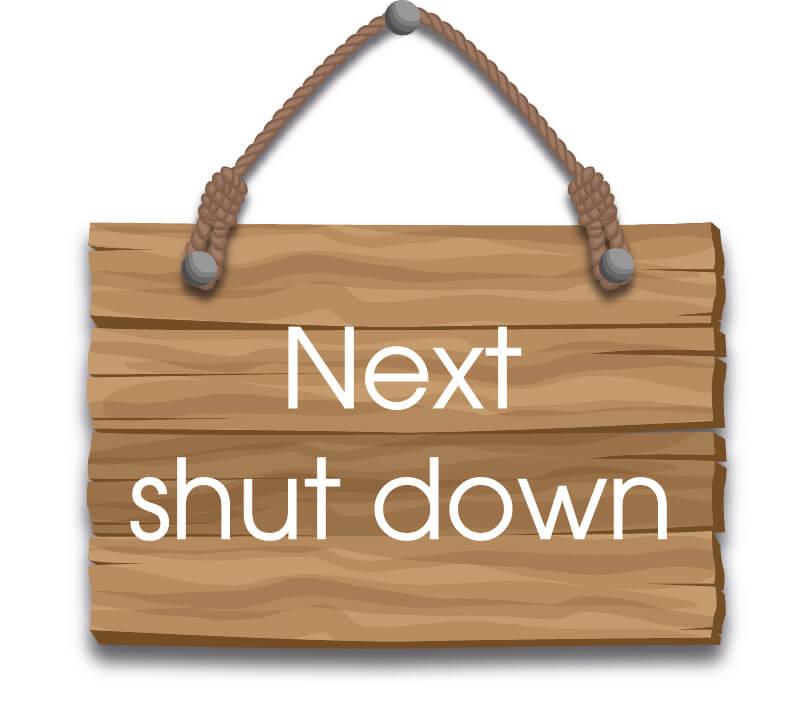 Next shut down